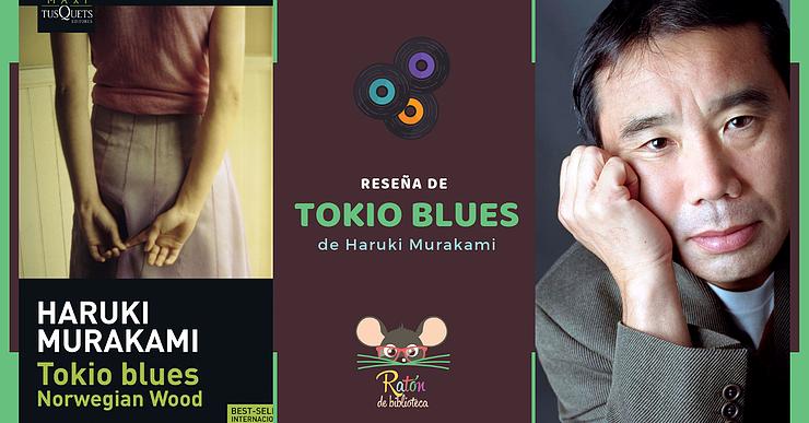 Reseña de 'Tokio Blues' de Haruki Murakami