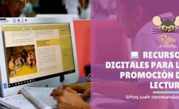 Sitios web con recursos para la promoción de lectura