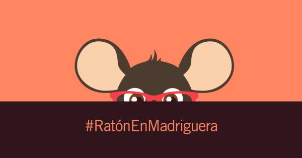 Ratón en Madriguera: una campaña que abraza con las palabras