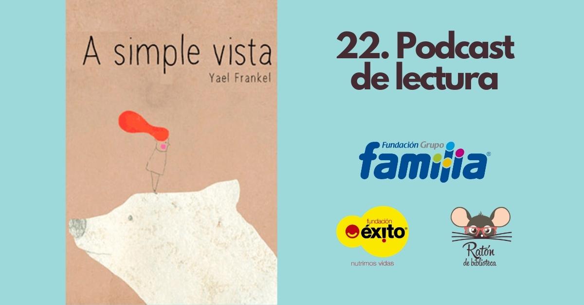 "Escuchemos ""A simple vista"" de Yael Frankel"