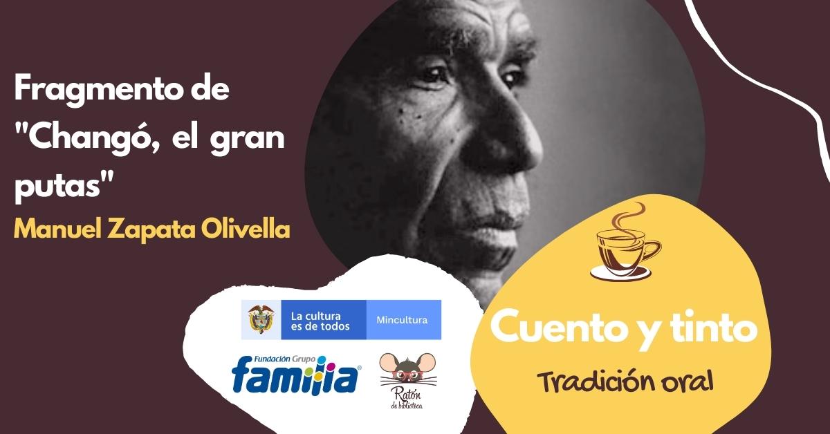Escucha este fragmento de Manuel Zapata Olivella