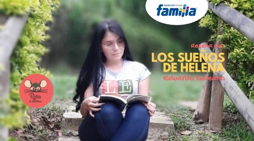 """Enamórate de la lectura """"Los sueños de Helena"""""""