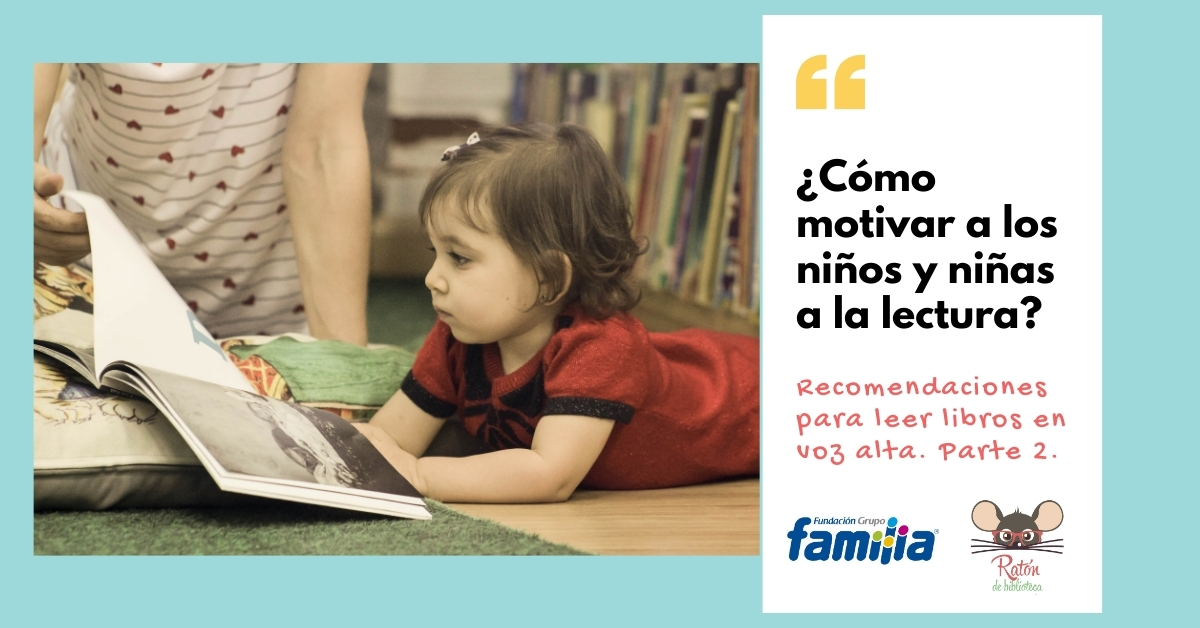 Motiva a tus hijos al hábito de la lectura.