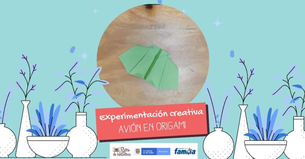 Experimentación creativa: Avión en origami