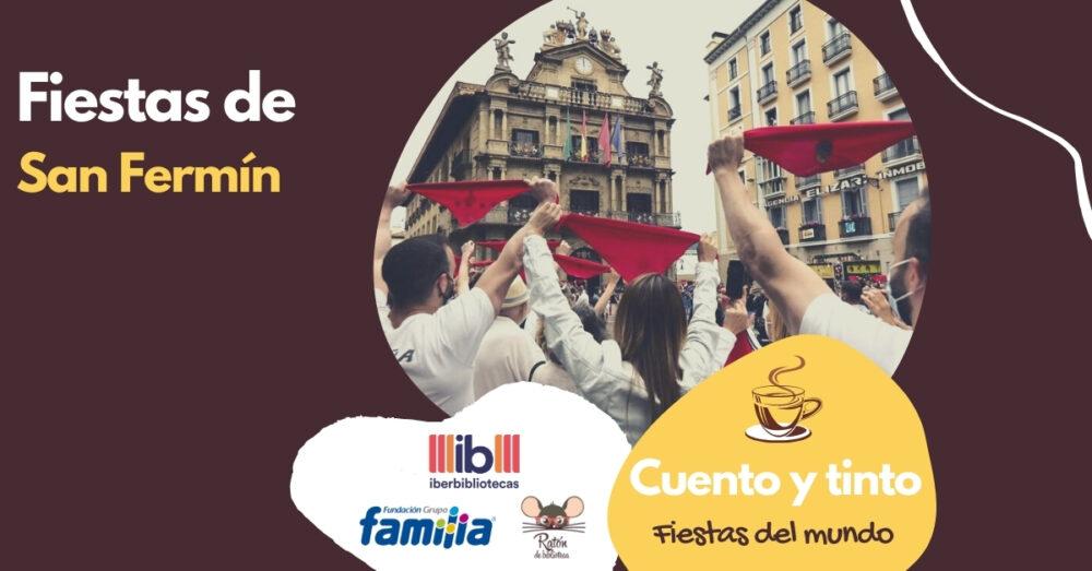 Fiestas del mundo: San Fermín