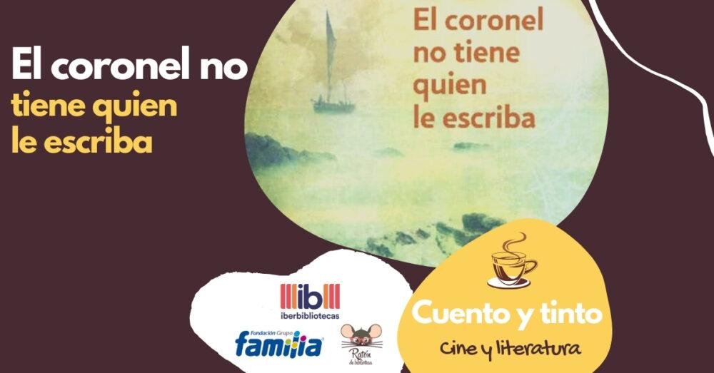 Cine y literatura: El coronel no tiene quien le escriba