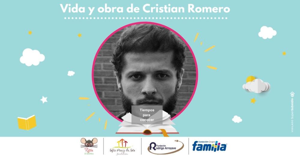 Tiempos para conocer: Vida y obra de Cristian Romero
