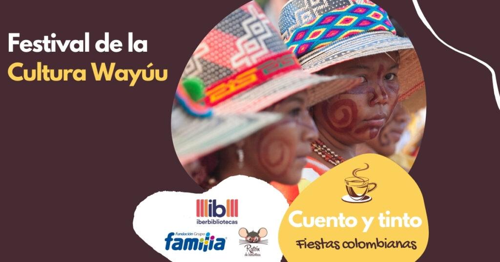 Festival de la cultura Wayúu