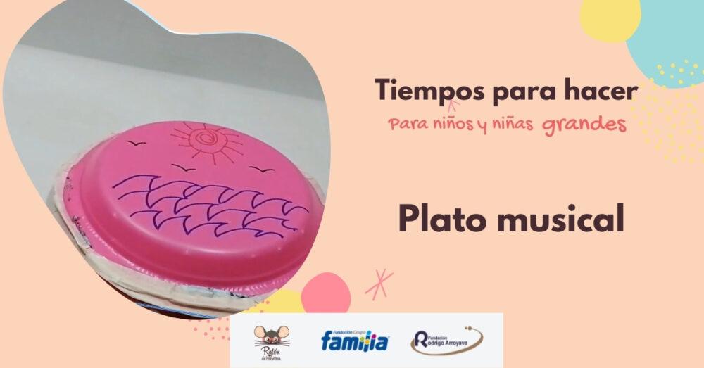 Tiempos para hacer: Plato musical